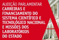 """30.maio.2012 - Audição Parlamentar """"Carreiras e financiamento do sistema científico e tecnológico nacional e missões dos Laboratórios do Estado""""."""