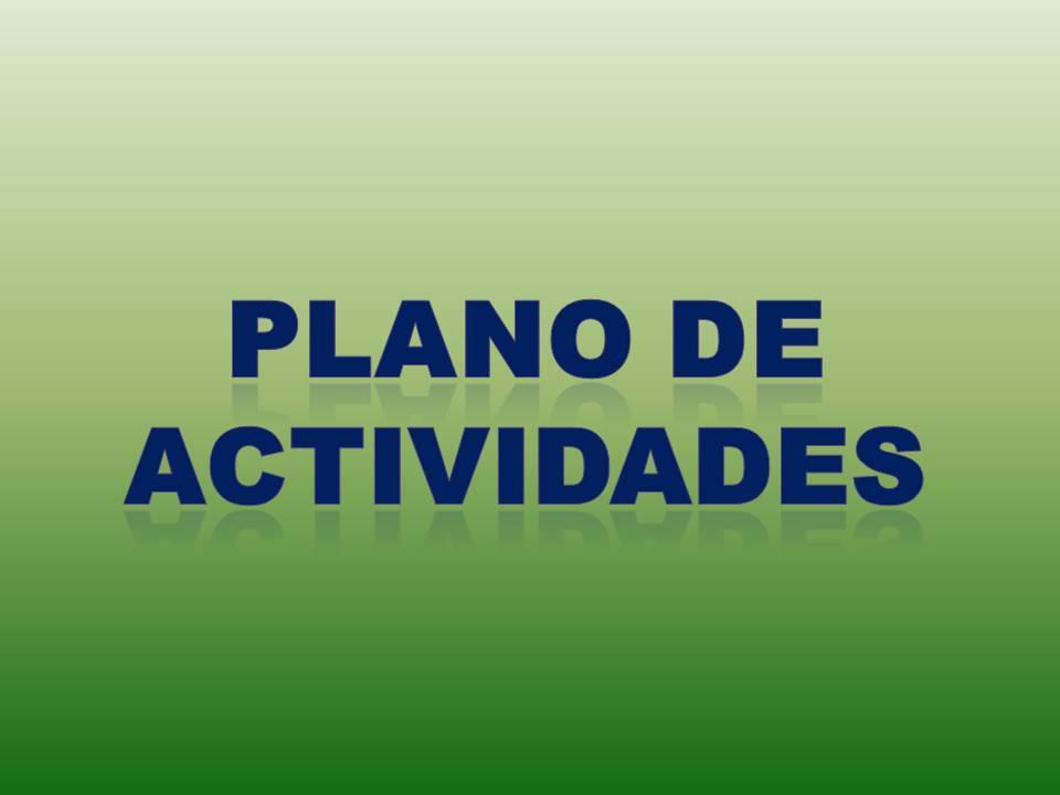 Plano de Atividades para a 2.ª Sessão Legislativa.