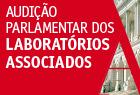 22.março.2013 - Audição Parlamentar dos Laboratórios Associados.