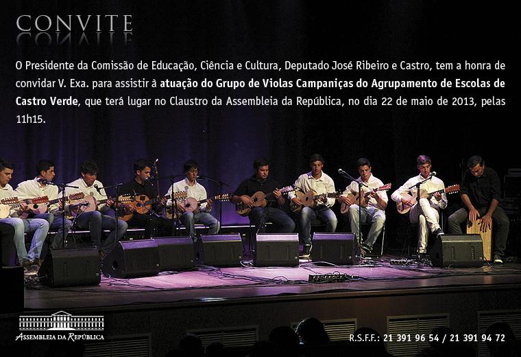22.maio.2013 - Atuação do Grupo de Violas Campaniças, do Agrupamento de Escolas de Castro Verde - Claustro da Assembleia da República (11h15).