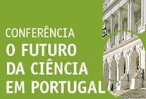 """24.junho.2014 - Conferência """"O Futuro da Ciência em Portugal"""" - Sala do Senado (14h30-18h30)."""