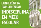 20.maio.2015 - Conferência sobre Indisciplina em Meio Escolar