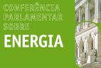 Conferência sobre Energia | 28 de março | Sala do Senado