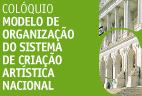 """27.junho.2017 - Colóquio  Parlamentar """"Modelo de organização do sistema de criação artística nacional"""""""